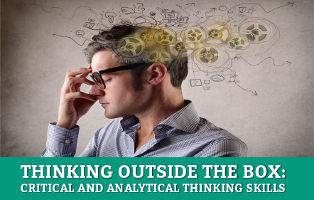 Thinking Outside the Box: Critical and Analytical Skills