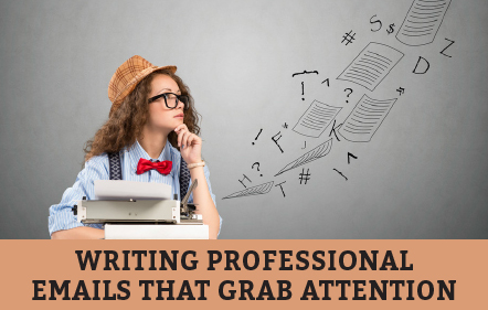 Writing Professional Emails that Grab Attention