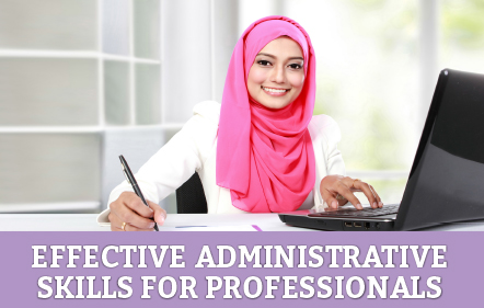 Effective Administrative Skills for Professionals