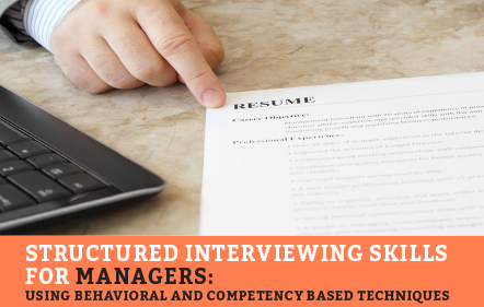 Structured Interviewing Skills for Managers